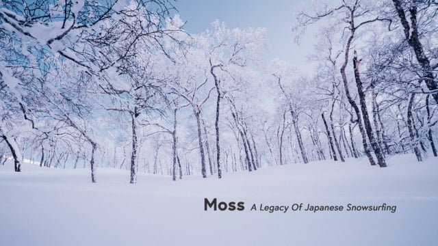 Moss – a legacy of Japanese snowsurfing