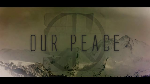Our peace – the movie