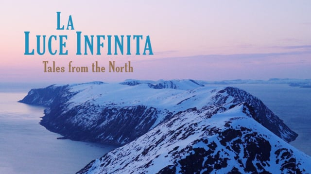 La luce infinita – tales from the North