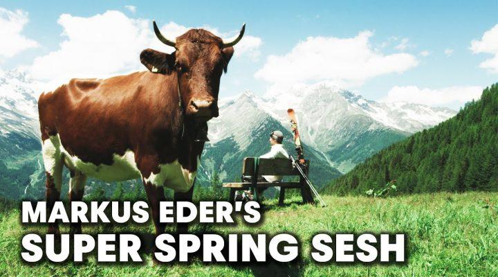 Markus Eder's Super Spring Sesh