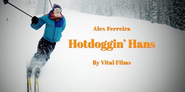 Alex Ferreira – Hotdoggin' Hans